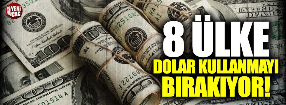 8 ülke dolar kullanmayı bırakıyor!