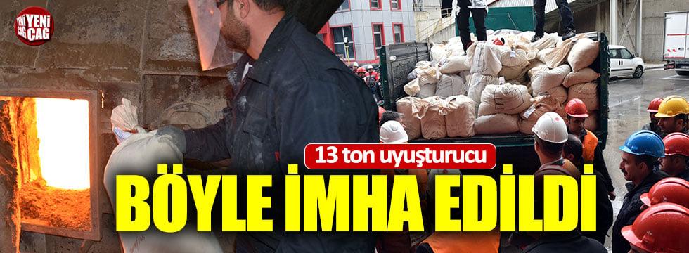 Van'da 13 ton uyuşturucu imha edildi