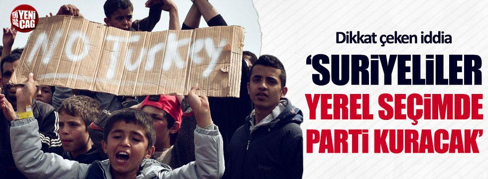 """""""Suriyeliler yerel seçimde parti kurmaya hazırlanıyor"""""""