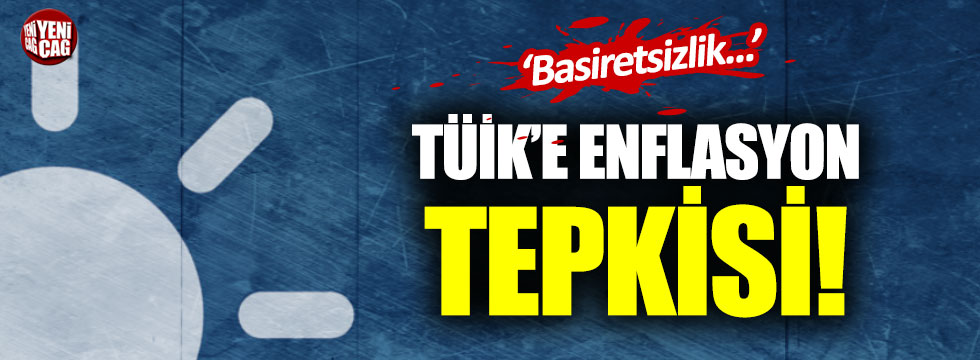 İYİ Parti'den TÜİK'e enflasyon tepkisi