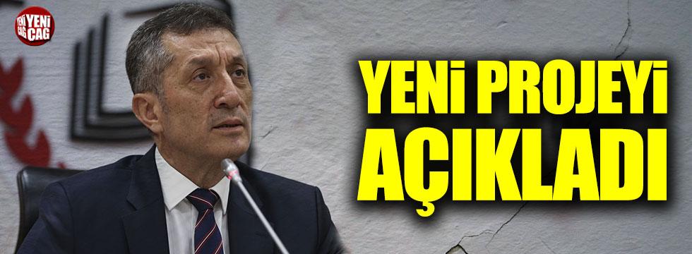 Milli Eğitim Bakanı Ziya Selçuk yeni projeyi açıkladı