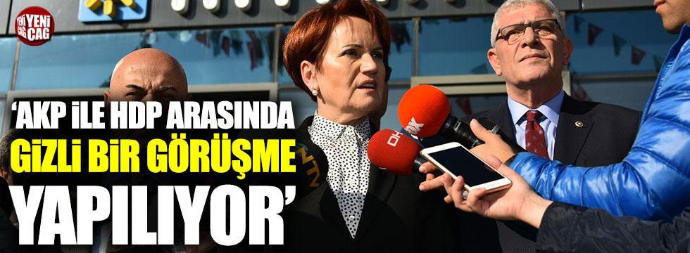 """Meral Akşener: """"AKP ile HDP arasında gizli bir görüşme yapılıyor"""""""