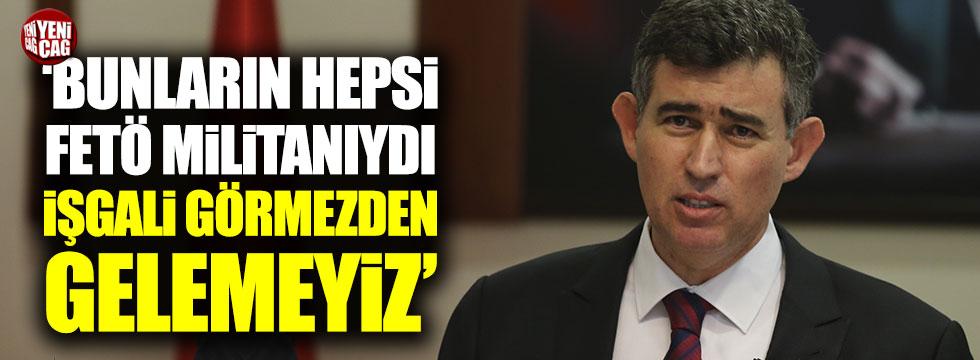 """Metin Feyzioğlu: """"Bunların hepsi FETÖ militanıydı"""""""