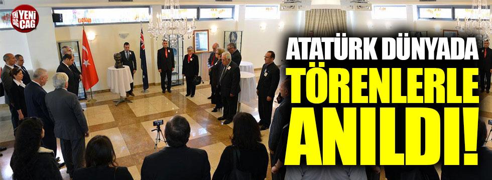 Atatürk dünyada törenlerle anıldı!