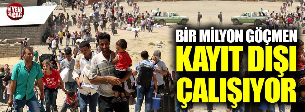 1 milyon göçmen kayıt dışı çalışıyor