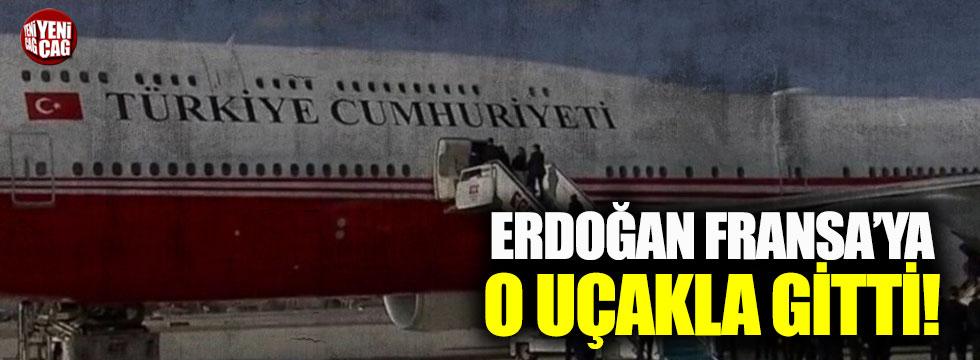 Erdoğan Fransa'ya o uçakla gitti!