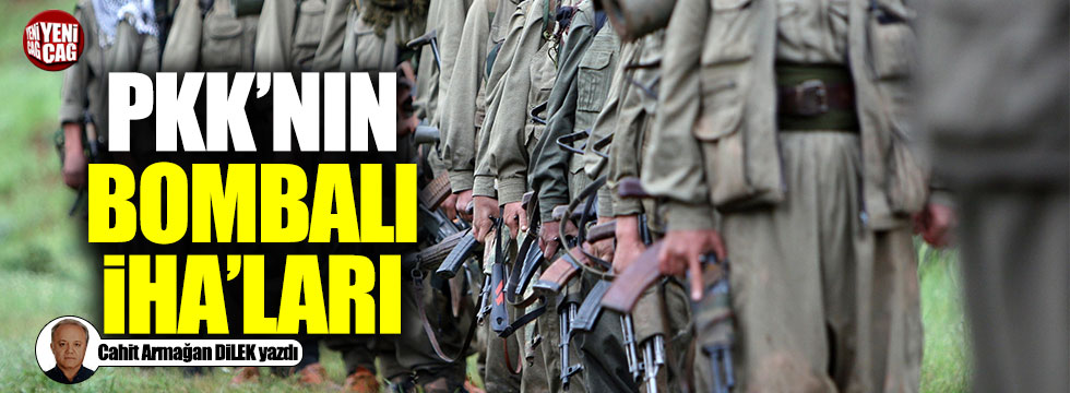 PKK'nın bombalı sürü İHA saldırılarının arkasındaki güç