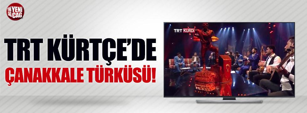 TRT'de Kürtçe Çanakkale Türküsü