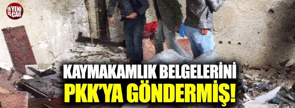 Kaymakamlığın evraklarını PKK'ya göndermiş!