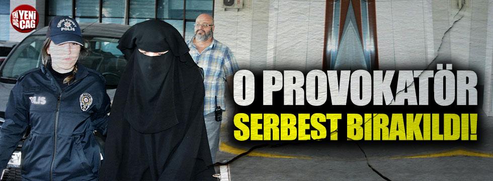 O provokatör serbest bırakıldı!