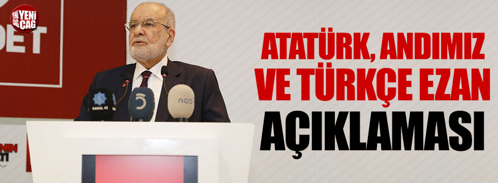 Karamollaoğlu'ndan Atatürk, Andımız ve Türkçe ezan açıklaması