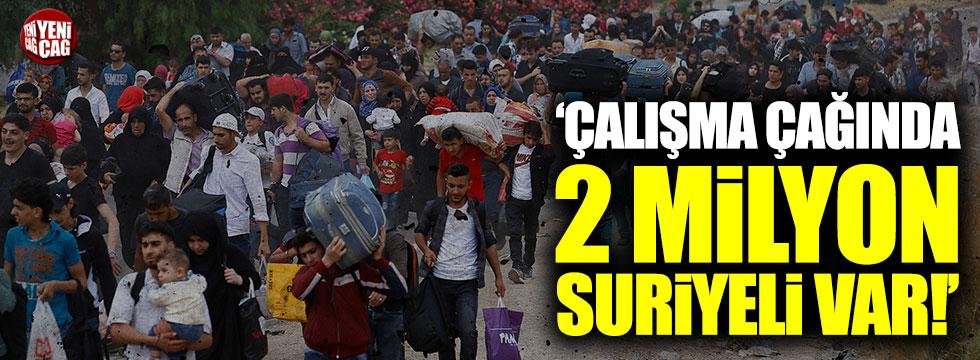 Çalışma çağında 2 milyon Suriyeli var!