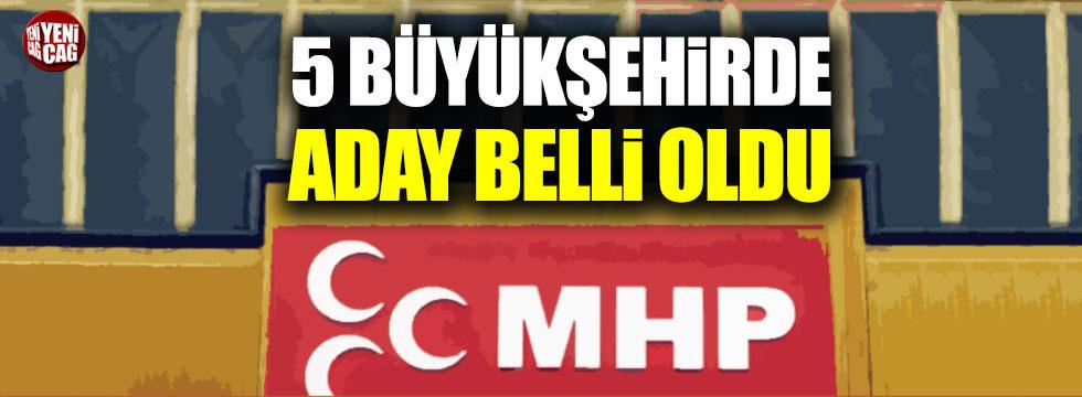 MHP'nin 5 Büyükşehirde adayı belli oldu