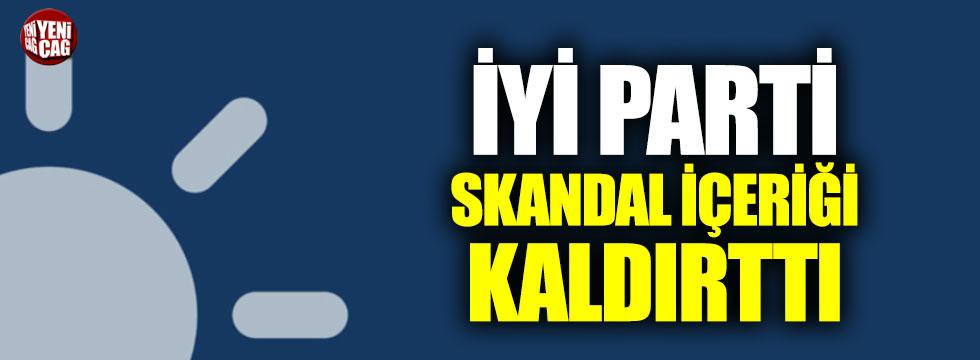 İYİ Parti Yeni Akit gazetesindeki skandal içeriği kaldırttı