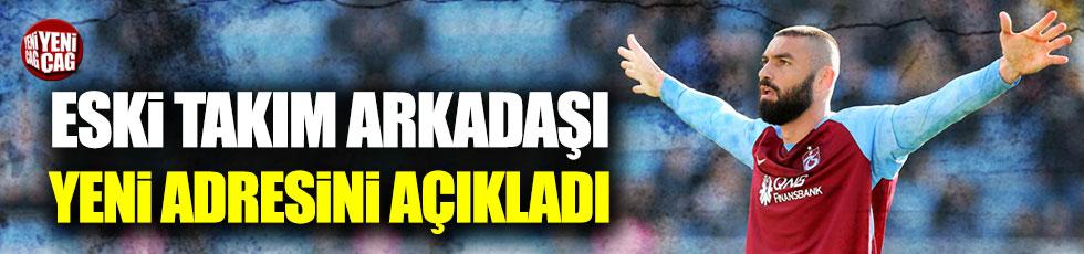 Serkan Balcı, Burak Yılmaz'ın yeni adresini açıkladı