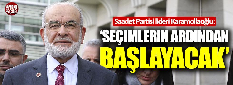 """Temel Karamollaoğlu: """"Seçimlerin ardından başlayacak"""""""