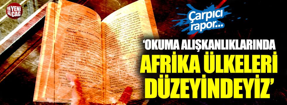 Okuma alışkanlığında Afrika ülkelerinin gerisindeyiz!