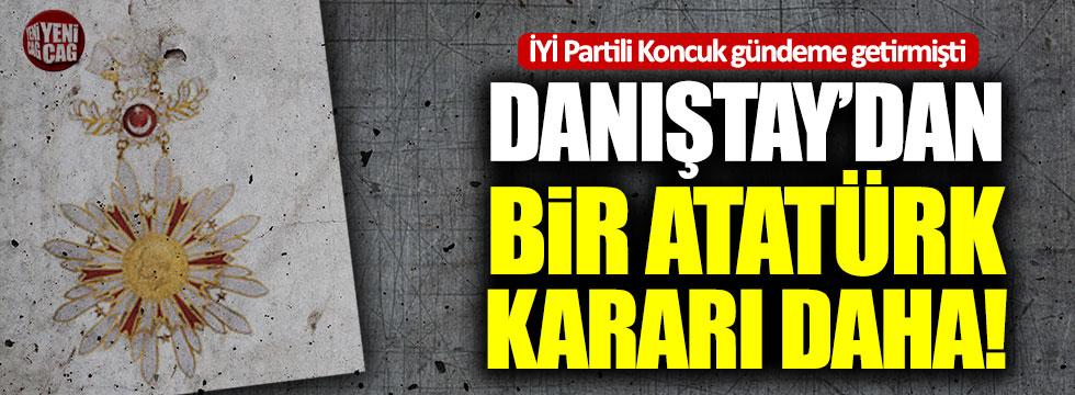 Danıştay'dan bir Atatürk kararı daha!
