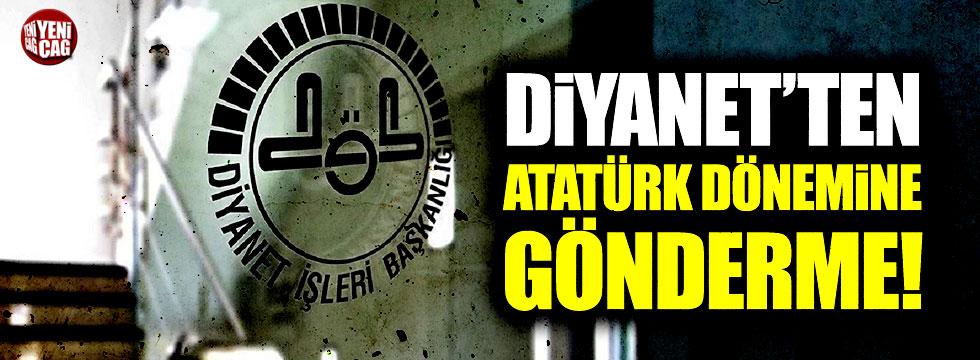 Diyanet'ten Atatürk dönemine gönderme!