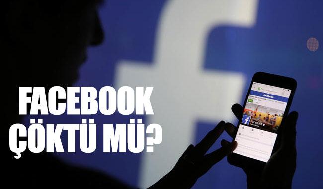 Facebook çöktü mü? Facebook'a ne oldu?