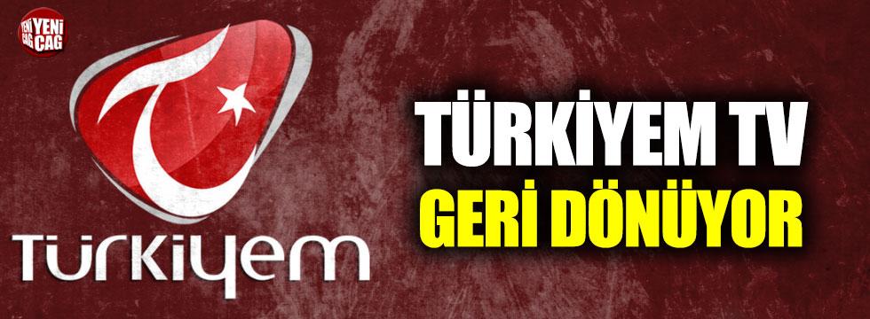 Türkiyem TV geri dönüyor