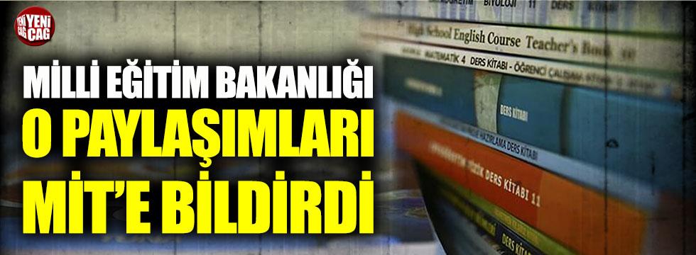Milli Eğitim Bakanlığı, ders kitapları ile ilgili paylaşımları MİT'e sundu