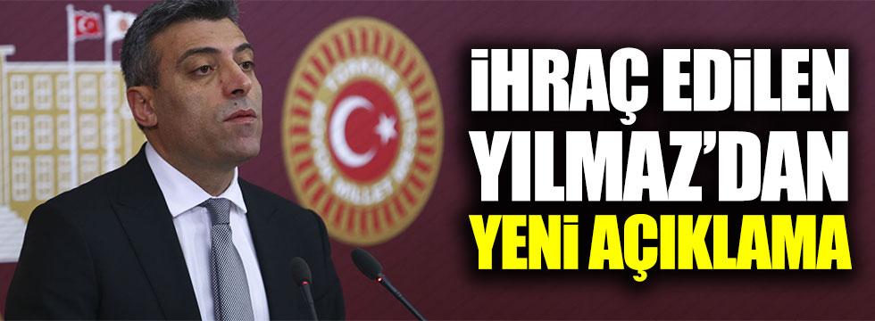 CHP'den ihraç edilen Öztürk Yılmaz'dan yeni açıklama