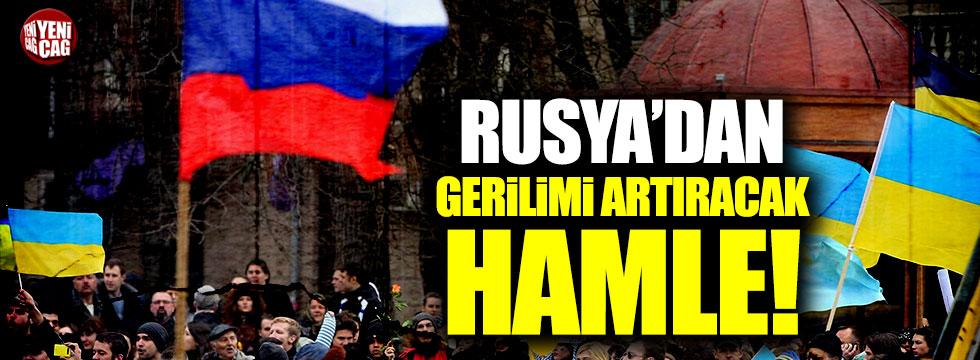 Rusya'dan gerilimi artıracak hamle!