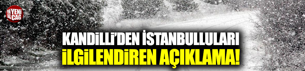Kandilli Rasathanesi'nden İstanbul açıklaması