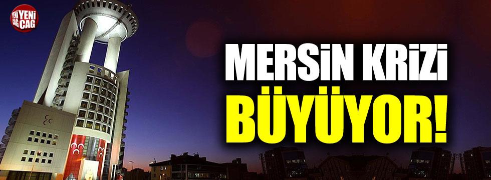 MHP'de Mersin krizi büyüyor!