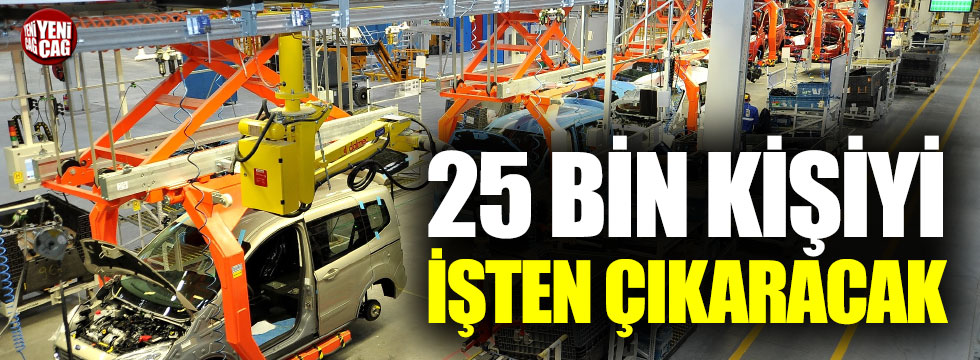 Ford 25 bin kişiyi işten çıkaracak