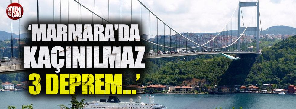 """""""Marmara'da kaçınılmaz 3 deprem bekleniyor"""""""