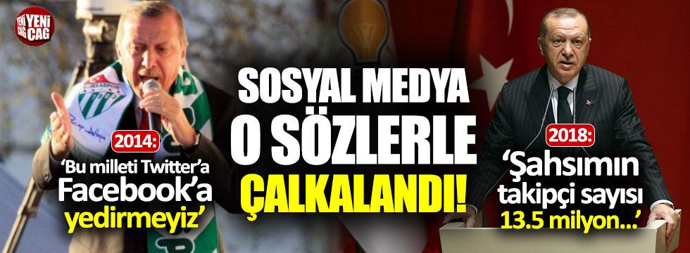 Erdoğan'ın Twitter sözleri yeniden gündem oldu