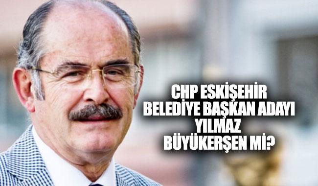 CHP Eskişehir belediye başkan adayı kim oldu?