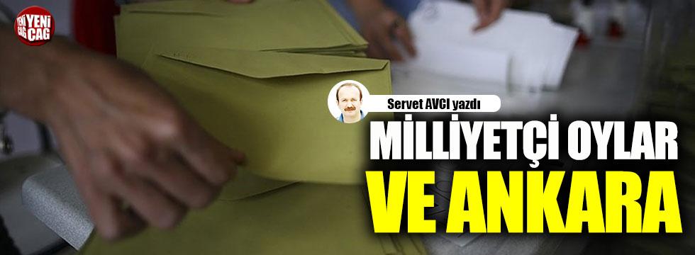 Milliyetçi oylar ve Ankara