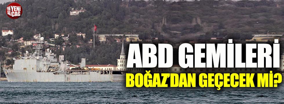 Pentagon'dan boğazlardan geçiş için Türkiye'den izin talebi