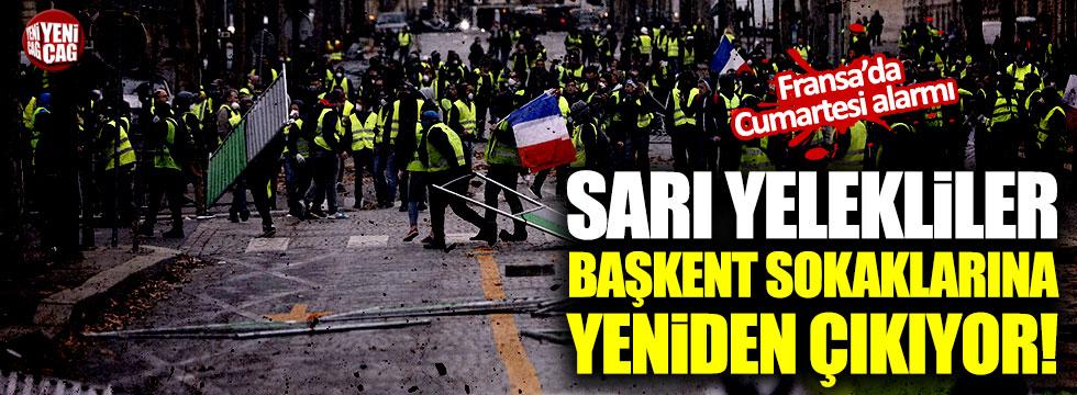 Sarı Yelekliler başkent sokaklarına yeniden çıkıyor!