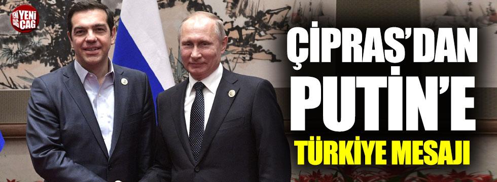 Çipras'dan Putin'e Türkiye mesajı