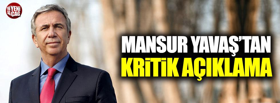 Mansur Yavaş'tan kritik açıklama