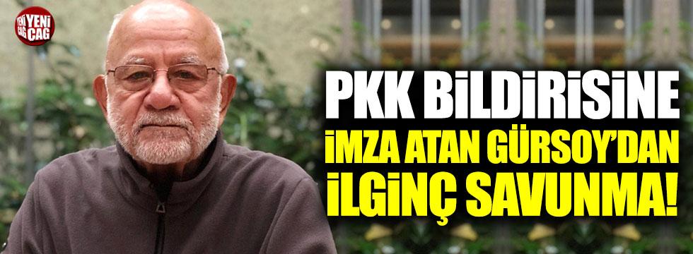 PKK bildirisine imza atan Gürsoy'dan ilginç savunma