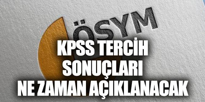 KPSS tercih sonuçları ne zaman açıklanır?