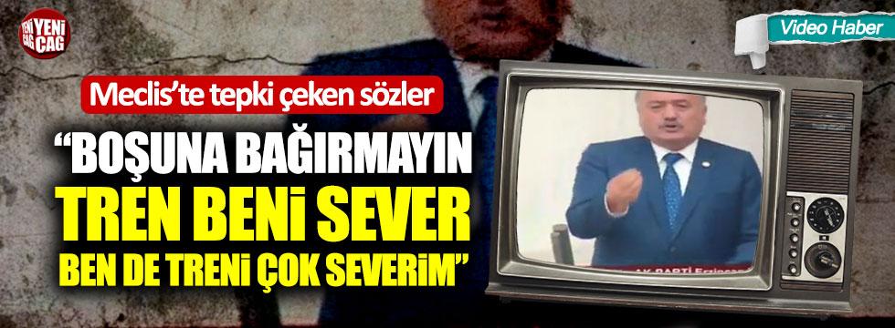 AKP'li vekilden skandal tren kazası açıklaması