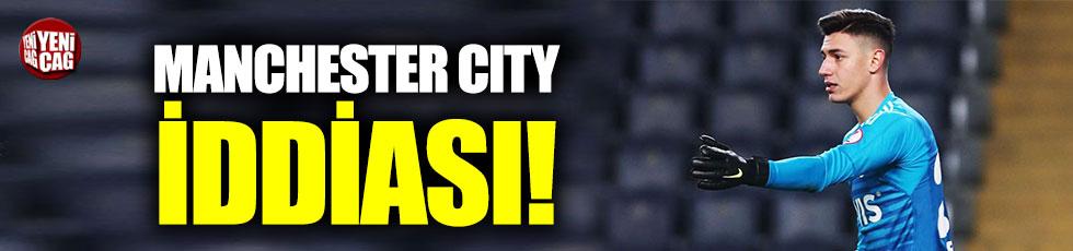 Berke Özer için Manchester City iddiası