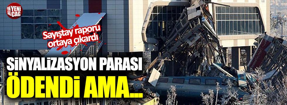 Ankara Tren kazasına sebep olan sinyalizasyonun parası ödenmiş ama...