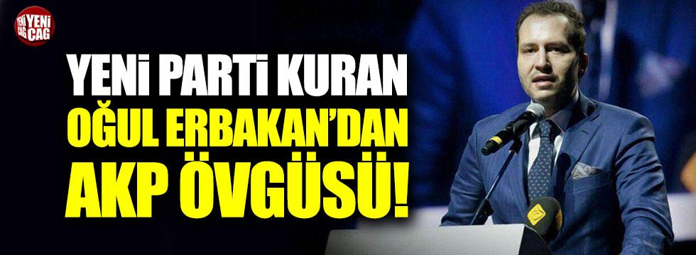 Yeni parti kuran oğul Erbakan'dan AKP övgüsü!