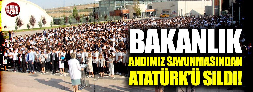 Bakanlık Andımız savunmasından Atatürk'ü sildi!