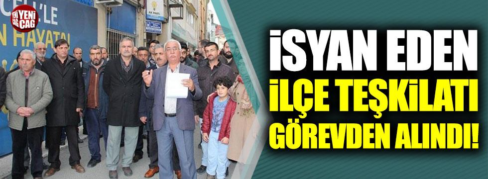 AKP'de kazan kaldıran ilçe teşkilatı görevden alındı!