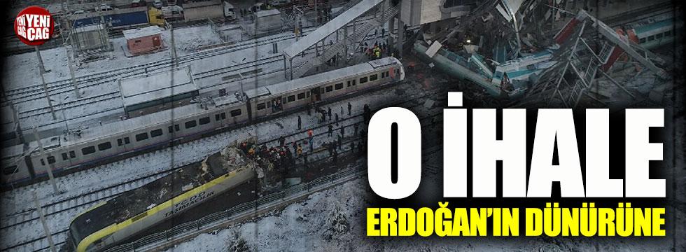 Ankara'daki tren kazasından önce yapılan kritik ihaleyi Erdoğan'ın dünürü kazandı