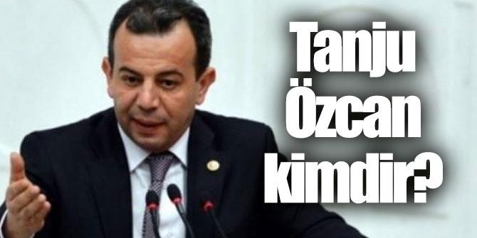 Tanju Özcan kimdir, nereli ve kaç yaşında