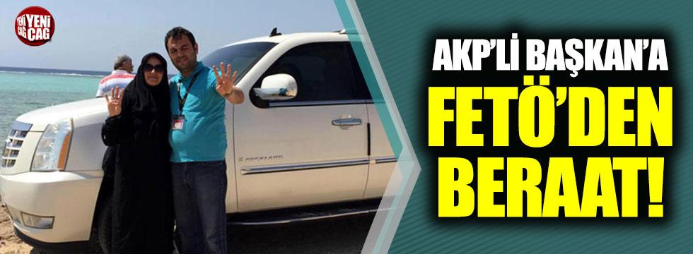 AKP'li Başkan'a FETÖ'den beraat